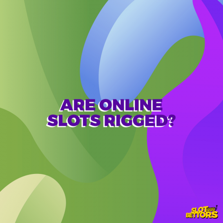 Are online slots rigged?