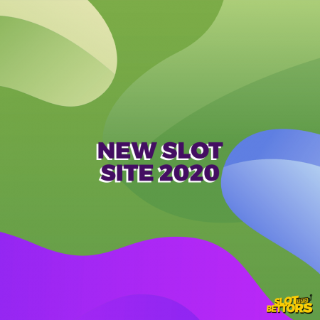 Why Choose a New Slot Site in 2020?