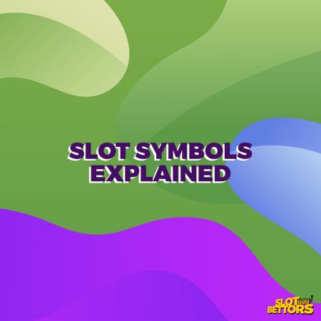 Slots 101: Slot Symbols Explained